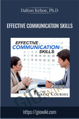 Effective Communication Skills - Dalton Kehoe