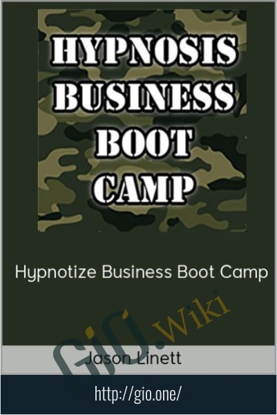 Hypnotize Business Boot Camp - Jason Linett