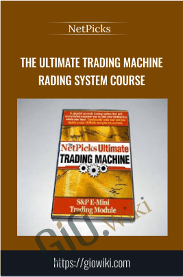 The Ultimate Trading Machine Trading System Course - NetPicks