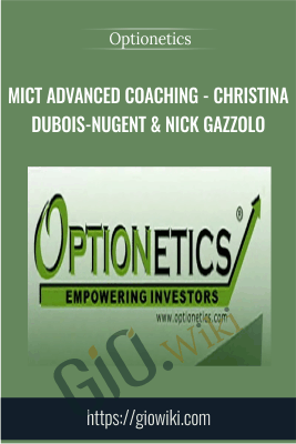 MICT Advanced Coaching - Christina Dubois-Nugent & Nick Gazzolo - Optionetics