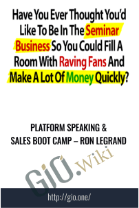 PLATFORM SPEAKING & SALES BOOT CAMP – RON LEGRAND