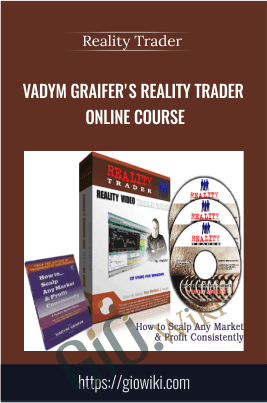 Vadym Graifer's Reality Trader Online Course - Reality Trader