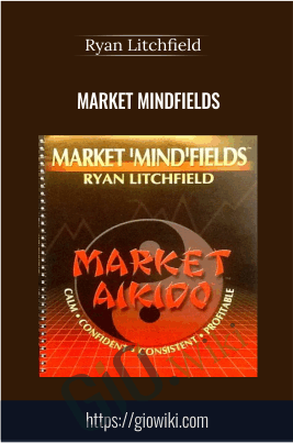 Market Mindfields - Ryan Litchfield