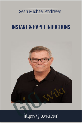 Instant & Rapid Inductions - Sean Michael Andrews
