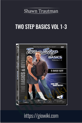 Two Step Basics Vol 1-3. - Shawn Trautman