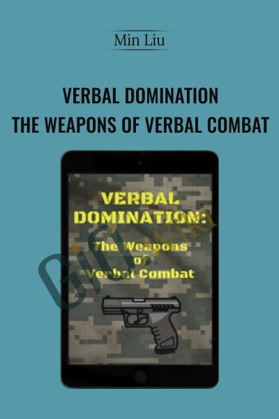 Verbal Domination: The Weapons Of Verbal Combat