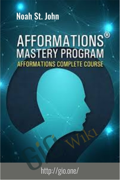 Afformations Mastery Program - Noah St. John