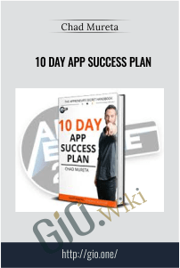 10 Day App Success Plan – Chad Mureta