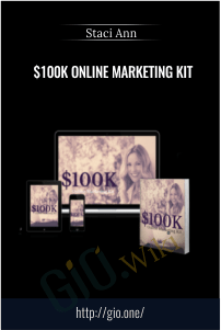 $100K Online Marketing Kit – Staci Ann