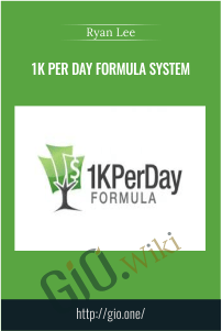 1K Per Day Formula System - Ryan Lee