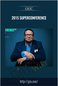 2015 SUPERCONFERENCE – GKIC