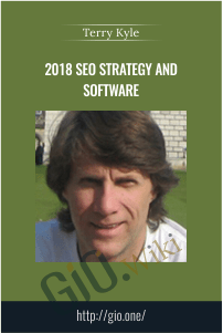 2018 SEO Strategy and Software – Terry Kyle