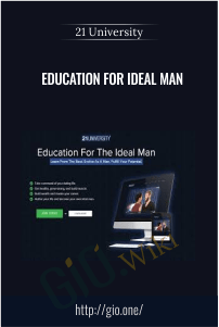 Education for Ideal Man – 21 University