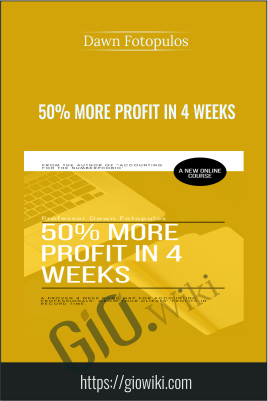50% More Profit In 4 Weeks - Dawn Fotopulos