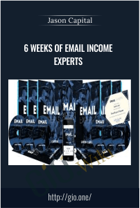6 Weeks Of Email Income Experts - Jason Capital