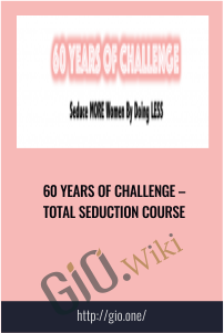 60 Years Of Challenge – Total Seduction Course