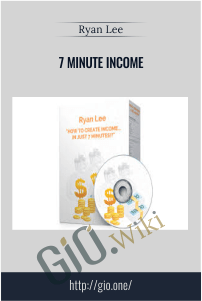 7 Minute Income – Ryan Lee