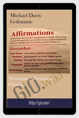 90-minute Affirmations Clearing - Michael Davis Golzmane
