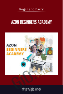 AZON BEGINNERS ACADEMY – Roger and Barry