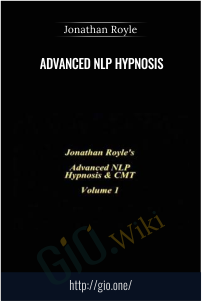 Advanced NLP Hypnosis – Jonathan Royle
