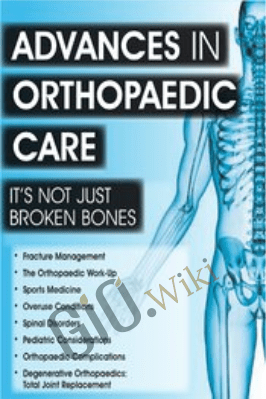 Advances in Orthopaedic Care: It's Not Just Broken Bones - Amy B. Harris