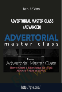 Advertorial Master Class (Advanced) –  Ben Adkins