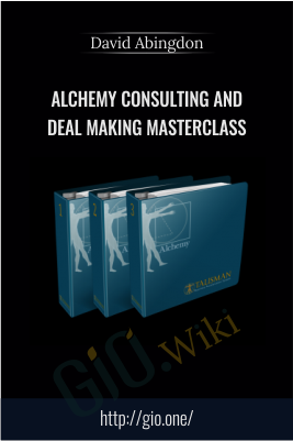 Alchemy Consulting and Deal Making Masterclass – David Abingdon