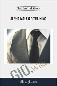 Alpha Male 6.0 Training – Subliminal Shop