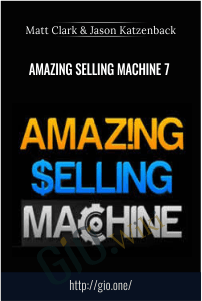 Amazing Selling Machine 7 – Matt Clark and Jason Katzenback