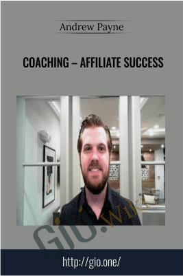Coaching – Affiliate Success – Andrew Payne