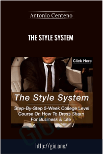 The Style System – Antonio Centeno