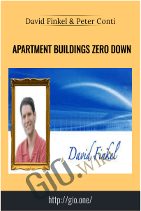 Apartment Buildings Zero Down –  David Finkel & Peter Conti