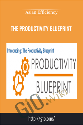 The Productivity Blueprint – Asian Efficiency