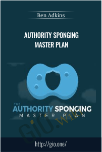 Authority Sponging Master Plan – Ben Adkins