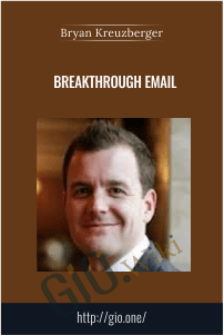 Breakthrough Email - Bryan Kreuzberger