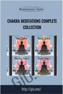 Chakra Meditations Complete Collection - Brainwave-Sync