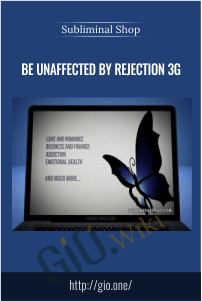 Be Unaffected By Rejection 3G – Subliminal Shop