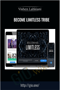 Become Limitless Tribe – Vishen Lahkiani