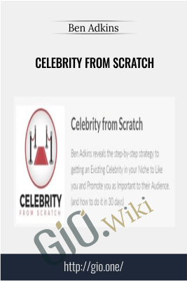 Celebrity from Scratch – Ben Adkins