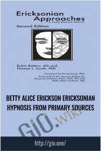 Betty Alice Erickson Ericksonian hypnosis from primary sources