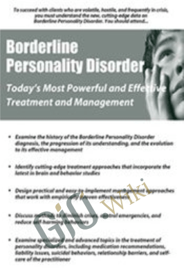 Borderline Personality Disorder: Treatment and Management that Works - Gregory Lester