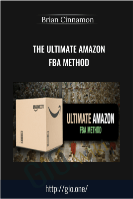 The Ultimate Amazon FBA Method – Brian Cinnamon