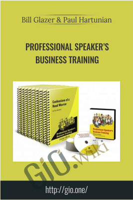 Professional Speaker's Business Training – Bill Glazer & Paul Hartunian