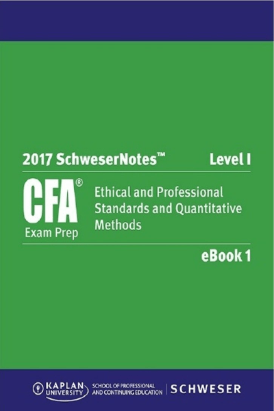 CFA 2017 Level I SchweserNotes Package - Kaplan Schweser