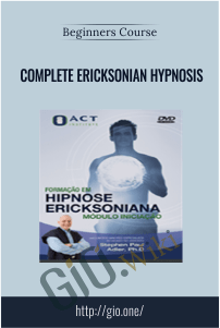 Complete Ericksonian Hypnosis – Beginners course