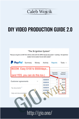 DIY Video Production Guide 2.0 – Caleb Wojcik