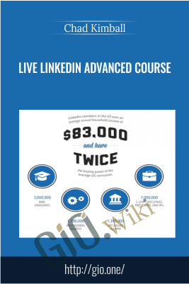 Live Linkedin Advanced Course – Chad Kimball
