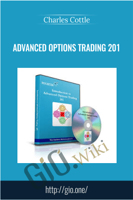 Advanced Options Trading 201 – Charles Cottle (The Risk Doctor)