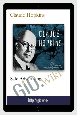 Safe Advertising – Claude Hopkins