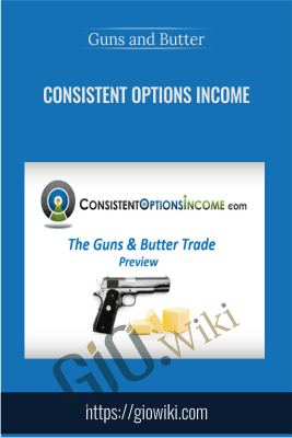 Guns and Butter - Consistent Options Income